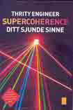 Swedish Edition of Supercoherence The 7th Sense